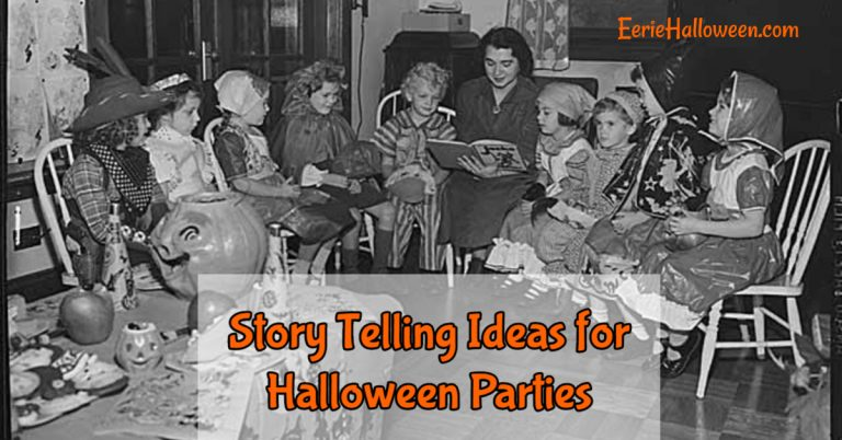 Story Telling Ideas for Halloween Parties