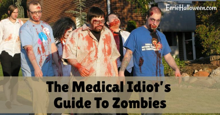 The Medical Idiot's Guide To Zombies