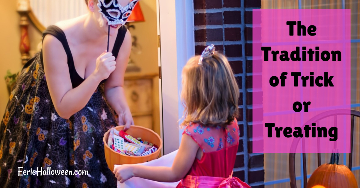 The Tradition of Trick or Treating