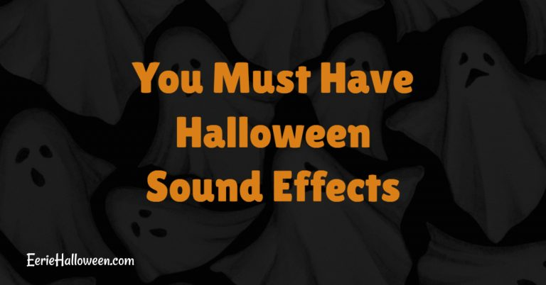 You Must Have Halloween Sound Effects